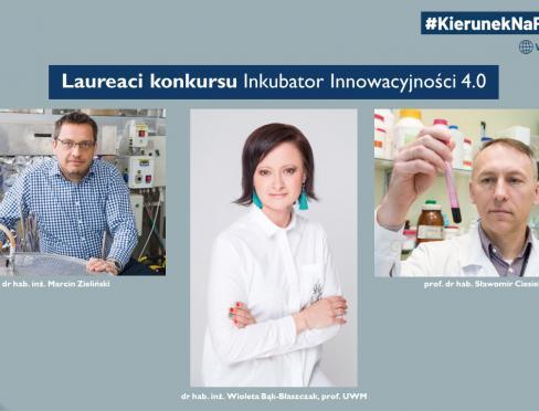 Inkubator Innowacyjności 4.0 laureaci
